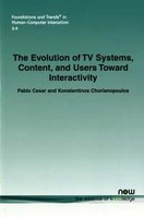 Nieuw boek van Pablo Cesar: 'The Evolution of TV Systems, Content, and Users Toward Interactivity'